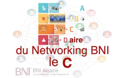 ABCDaire du Networking : le C ….