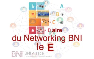 ABCDaire du Networking BNI : le E ….