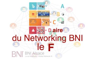 ABCDaire du Networking BNI : le F ….