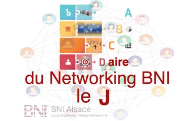 ABCDaire du Networking BNI : le J ….