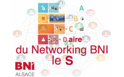 ABCDaire du Networking BNI : le S ….