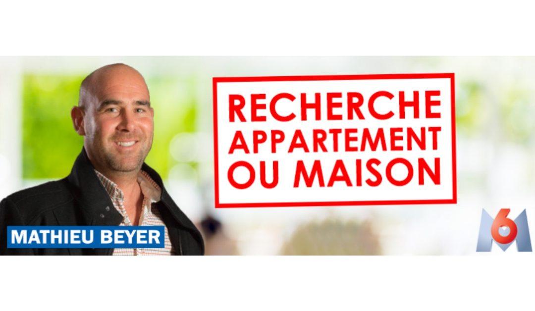 Mathieu BEYER dans l'émission de M6 «Recherche Appartement ou maison»